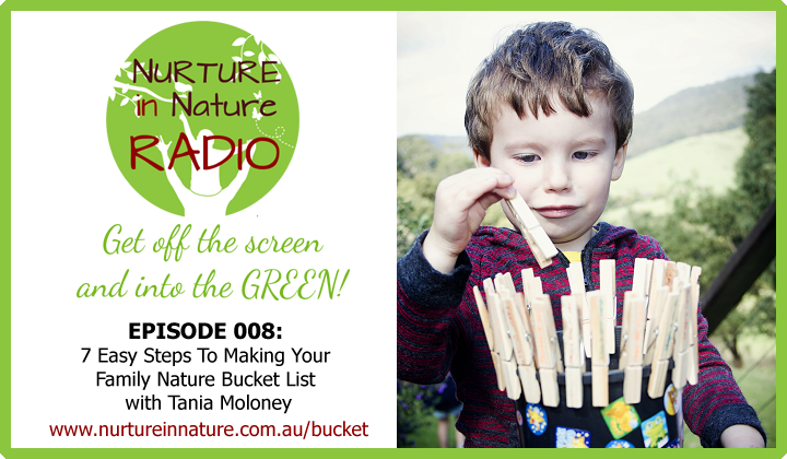 NIN Radio Episode Banner Ep 008 - 7 Easy Steps to making your Family Nature Bucket List